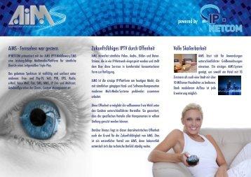 AiMS - Fernsehen war gestern Zukunftsfähiges IPTV ... - IP.NETCOM