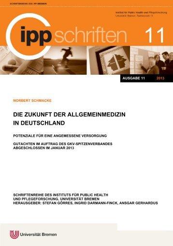 Die Zukunft der Allgemeinmedizin in Deutschland - IPP - Universität ...