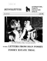 1988: April - International Primate Protection League