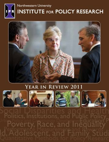 Highlights of 2011 - Institute for Policy Research - Northwestern ...