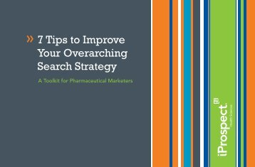 7 Tips to Improve Your Overarching Search Strategy - iProspect
