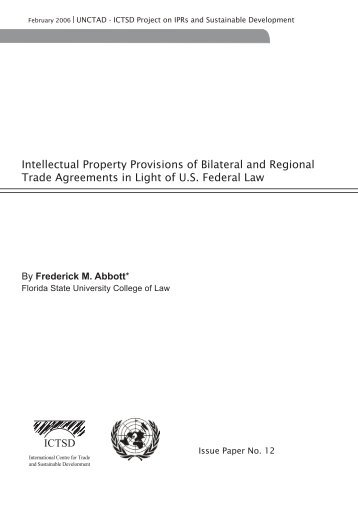 Intellectual Property Provisions of Bilateral and ... - IPRsonline.org