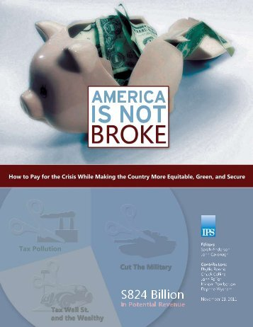Download America Is Not Broke - Institute for Policy Studies