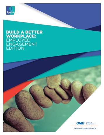 Build a Better Workplace: EMPLOYEE ENGAGEMENT EDITION