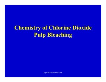 Chemistry of Chlorine Dioxide Pulp Bleaching