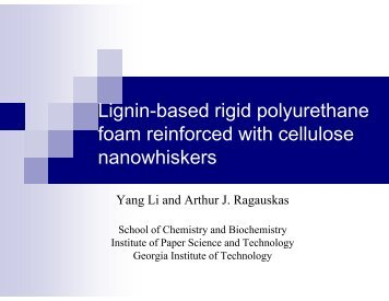 Lignin-based Rigid Polyurethane Foam Reinforced with Cellulose ...