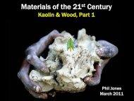 Kaolin & Wood, Part 1