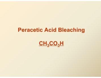 Peracetic Acid Bleaching CH CO H