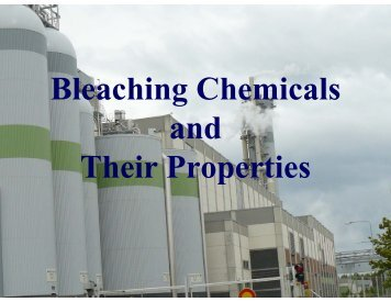 Bleaching Chemicals and Their Properties