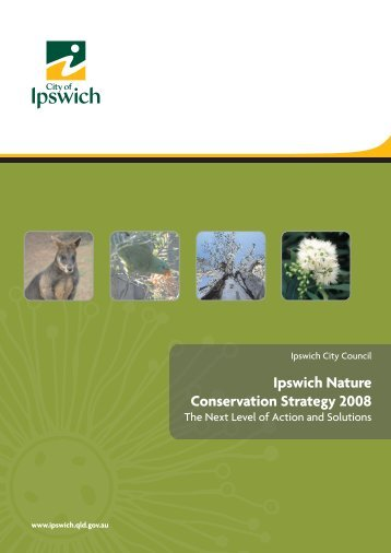 Nature Conservation Strategy (PDF, 9.5 mb) - Ipswich City Council