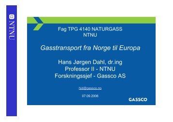 GASSTRANSPORT FRA NORGE TIL EUROPA -Transport of ... - NTNU