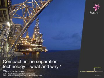 Compact, inline separation technology – what and why? - NTNU