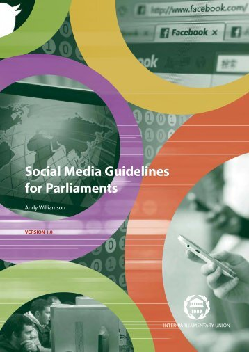 Social Media Guidelines for Parliaments - Inter-Parliamentary Union