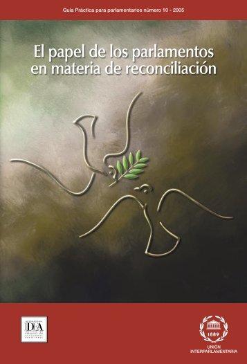 El papel de los parlamentos en materia de reconciliación - Inter ...