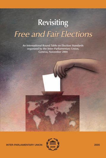 """Revisiting the """"Free and Fair"""" - Inter-Parliamentary Union"""