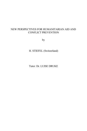New Perspectives for Humanitarian AID and Conflict Prevention