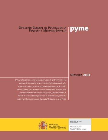 Memoria 2004. Dirección General de Políticia de la PYME