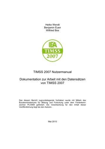 TIMSS 2007 Nutzermanual Dokumentation zur Arbeit mit den ... - IQB
