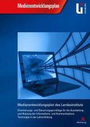 Medienentwicklungplan LI 2012 - Landesinstitut für Lehrerbildung ...