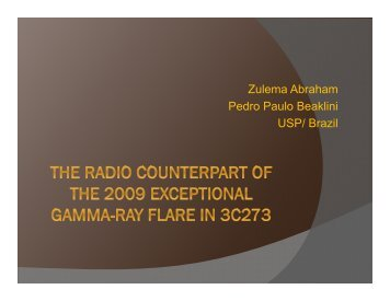 The radio counterparts of the 2009 exceptional gamma-ray flares in ...