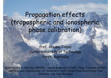 Propagation effects (tropospheric and ionospheric phase calibration)