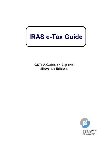 GST: A Guide on Exports (Eleventh Edition) - IRAS