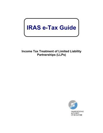 Income Tax Treatment of Limited Liability Partnerships (LLPs) - IRAS