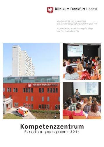 Klinikum Frankfurt Höchst: Kompetenzzentrum Fortbildungsprogramm 2014