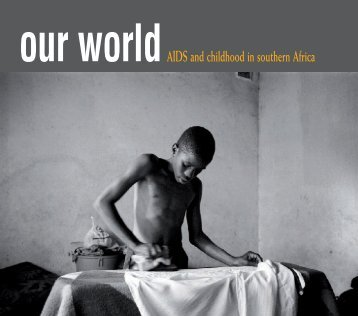 AIDS and childhood in southern Africa - IRIN