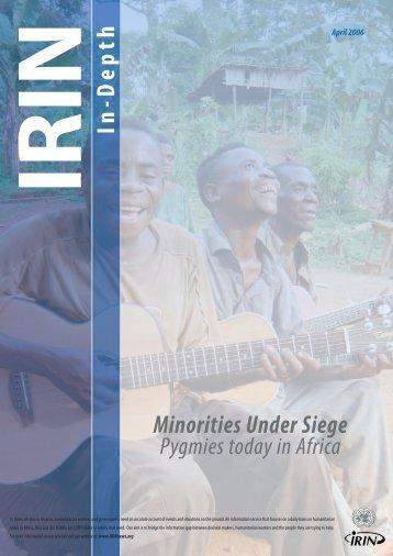 Minorities Under Siege: Pygmies today in Africa - IRIN