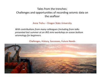 Challenges of Recording Seismic Data on the Seafloor - IRIS