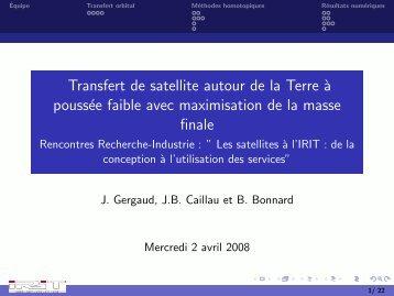 Transfert de satellite autour de la Terre à poussée faible avec ... - IRIT