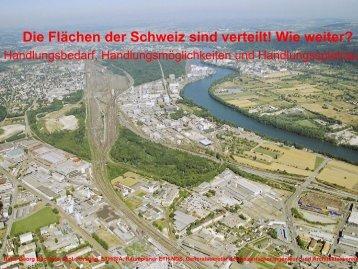 Die Flächen der Schweiz sind verteilt! Wie weiter?