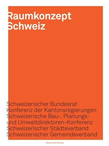 Raumkonzept Schweiz - Bundesamt für Raumentwicklung ARE - CH