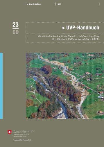 UVP-Handbuch. Richtlinie des Bundes für die ... - BAFU - CH