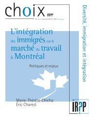 L'intégration des immigréssur le marchédu travail à Montréal