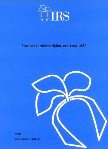 Verslag onkruidbestrijdingsonderzoek 2007 - Irs