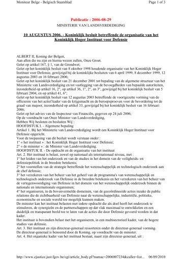 10 AUGUSTUS 2006. - Koninklijk besluit betreffende de organisatie ...