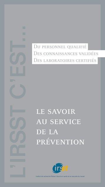 le savoir au service de la prévention - Irsst