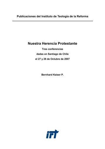 Nuestra Herencia Protestante - Institut für Reformatorische Theologie