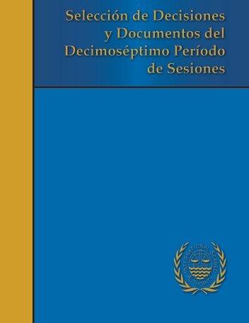 Selección de Decisiones y Documentos del Decimoséptimo Período ...