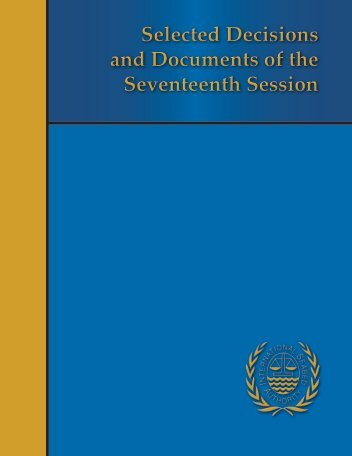 Selected Decisions and Documents of the Seventeenth Session ...