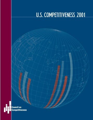 U.S. COMPETITIVENESS 2001 - The Council on Competitiveness