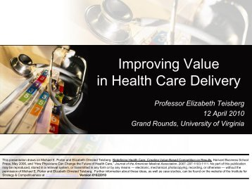 Improving Value in Health Care Delivery - Institute for Strategy and ...