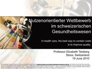 Nutzenorientierter Wettbewerb im schweizerischen - Institute for ...
