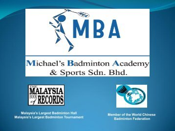 Malaysia's Largest Badminton Hall Malaysia's Largest ... - ISCA