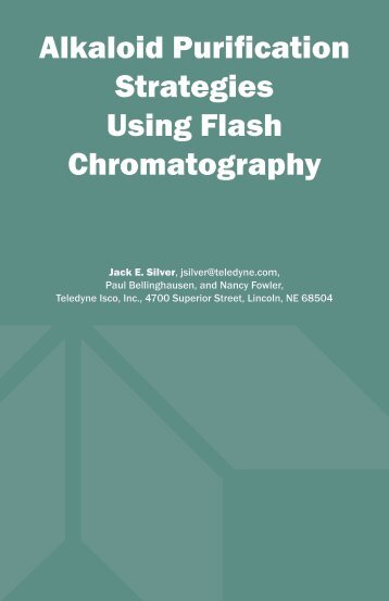 Alkaloid Purification Strategies Using Flash Chromatography - Isco