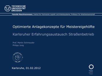 Optimierte Anlagekonzepte für Meistereigehöfte - Institut für Straßen ...