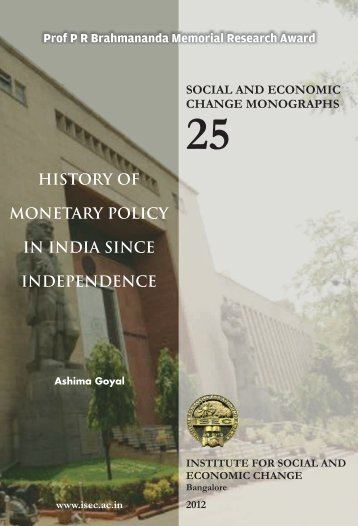 History of Monetary Policy in India Since Independence - Institute for ...