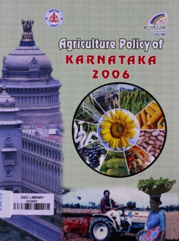 Karnataka Agricultural Policy - Institute for Social and Economic ...